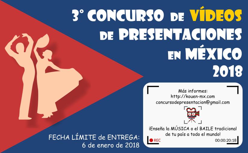 3° Concurso de Vídeos de Presentaciones en México2018